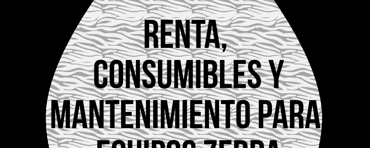 Renta, consumibles y mantenimiento de equipos Zebra